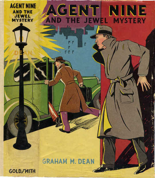 Agent Nine and the Jewel Mystery A Story of Thrilling Exploits of the G-Men