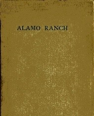 Alamo Ranch A story of New Mexico