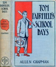 Tom Fairfield's Schooldays or, The Chums of Elmwood Hall