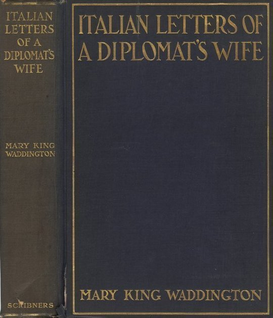 Italian Letters of a Diplomat's Life January-May, 1880; February-April, 1904