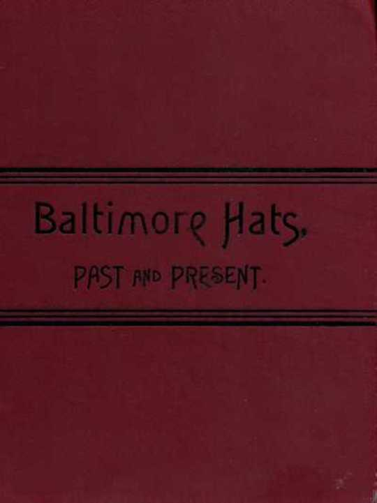 Baltimore Hats Past and Present