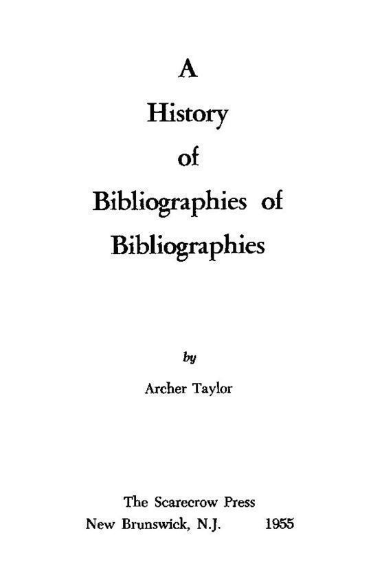 A History of Bibliographies of Bibliographies