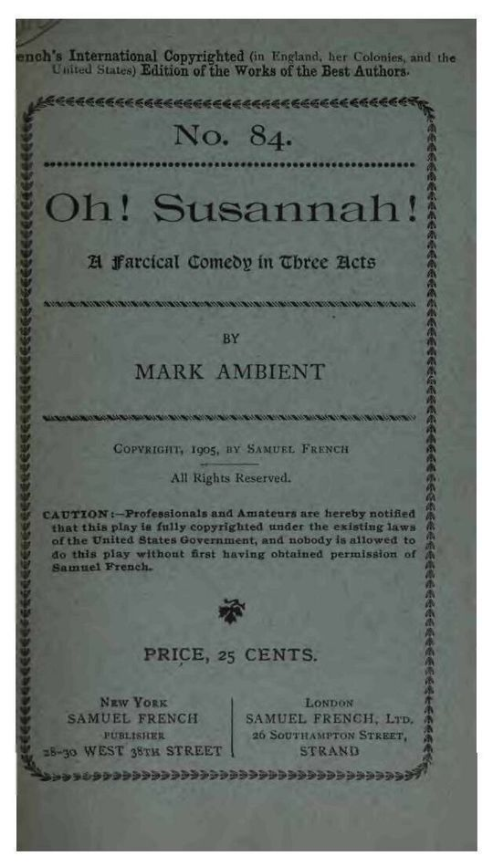 Oh! Susannah! A Farcical Comedy in Three Acts