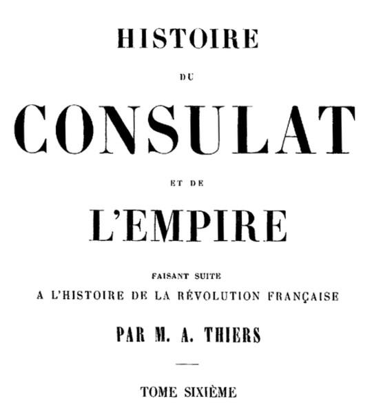 Histoire du Consulat et de l'Empire, (Vol. 06 / 20) faisant suite à l'Histoire de la Révolution Française