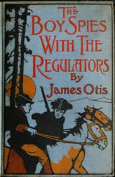 The Boy Spies with the Regulators