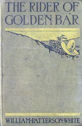The Rider of Golden Bar