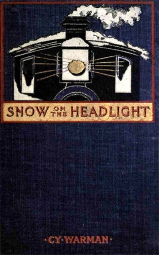 Snow on the Headlight A Story of the Great Burlington Strike