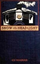 Snow on the Headlight A Story of the Great Burlington Strike