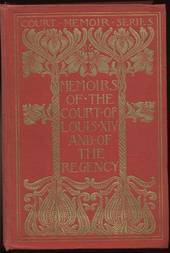 Memoirs of the Court of Louis XIV. and of the Regency — Complete