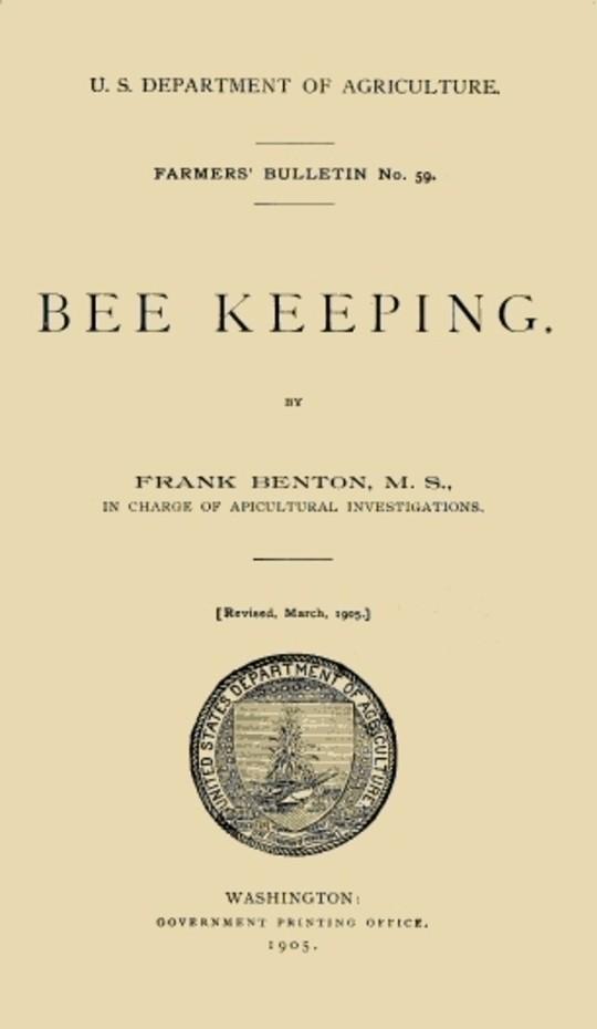 USDOA Farmer's Bulletin, No. 59, Bee Keeping