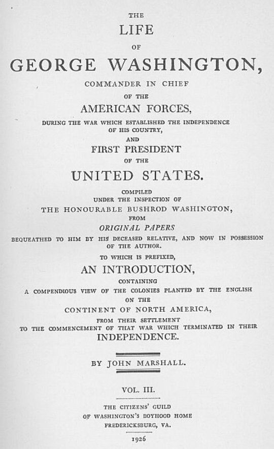 The Life of George Washington, Vol. 3 Commander in Chief of the American Forces During the War which Established the Independence of his Country and First President of the United States