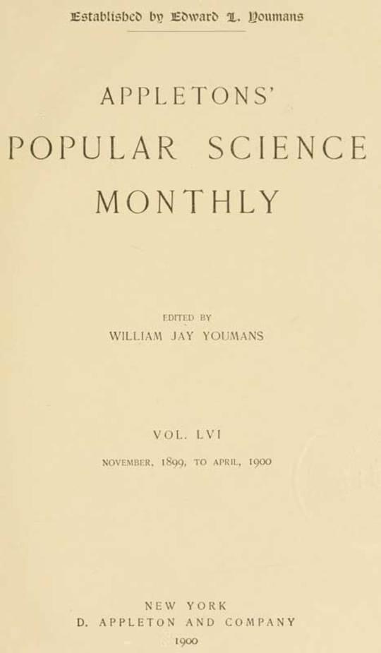 Appletons' Popular Science Monthly, November 1899 Volume LVI, No. 1