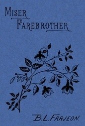 Miser Farebrother: A Novel (vol 3 of 3)