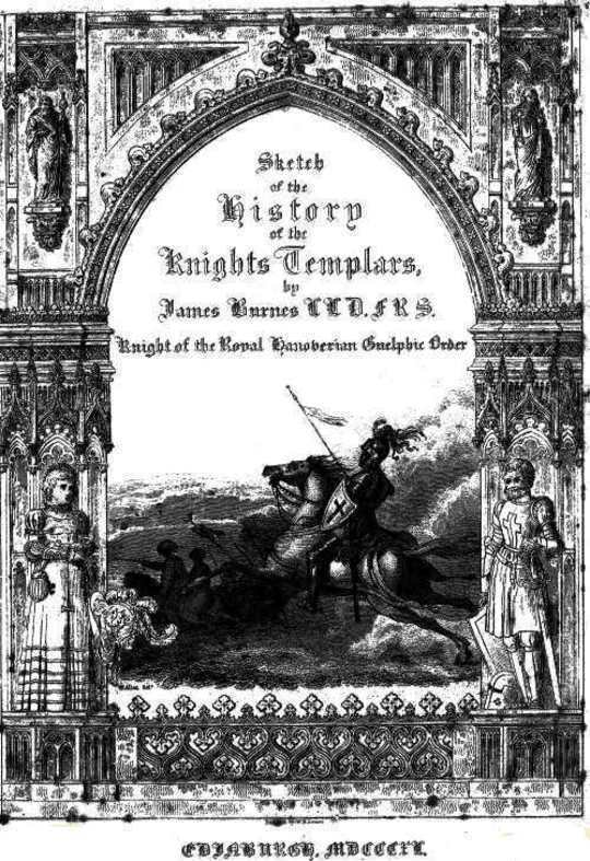 Sketch of the History of the Knights Templars Second Edition