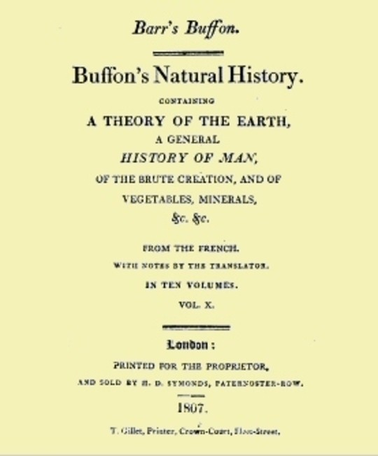 Buffon's Natural History. Volume X (of 10) Containing a Theory of the Earth, a General History of Man, of the Brute Creation, and of Vegetables, Minerals, &c. &c