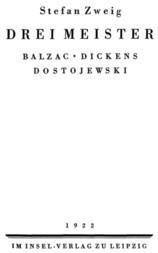 Drei Meister Balzac. Dickens. Dostojewski