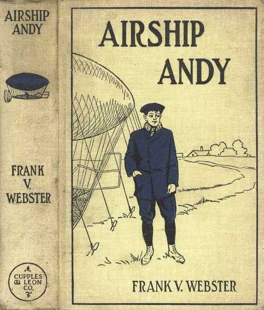 Airship Andy; Or, The Luck of a Brave Boy