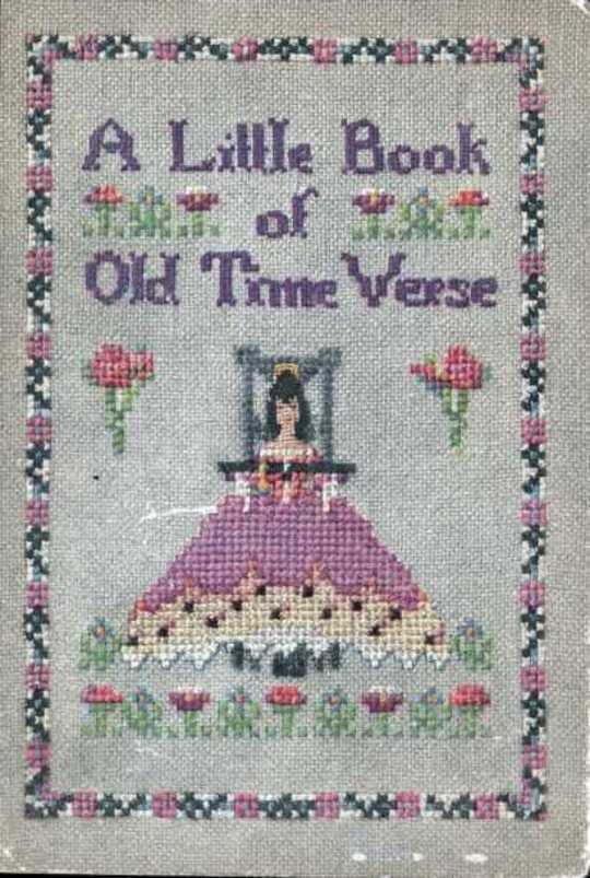 A Little Book of Old Time Verse Old Fashioned Flowers