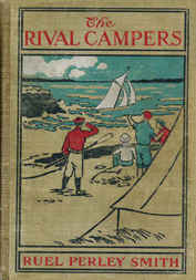 The Rival Campers; Or, The Adventures of Henry Burns