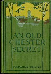 An Old Chester Secret