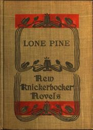 Lone Pine The Story of a Lost Mine