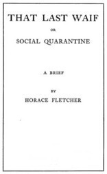 That Last Waif or Social Quarantine
