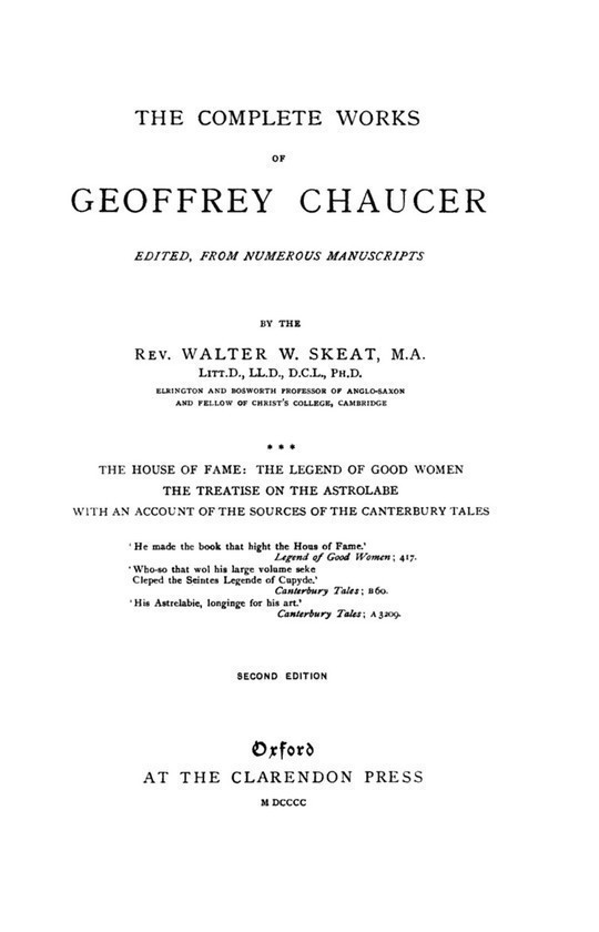 Chaucer's Works, Volume 3 (of 7) The House of Fame; The Legend of Good Women; The Treatise on the Astrolabe; The Sources of the Canterbury Tales