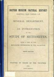 An Introduction to the Study of Meteorites With a List of the Meteorites Represented in the Collection