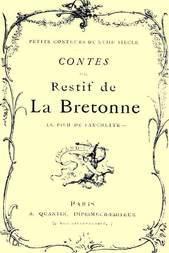 Contes de Restif de la Bretonne Le Pied de Fanchette ou le Soulier couleur de rose