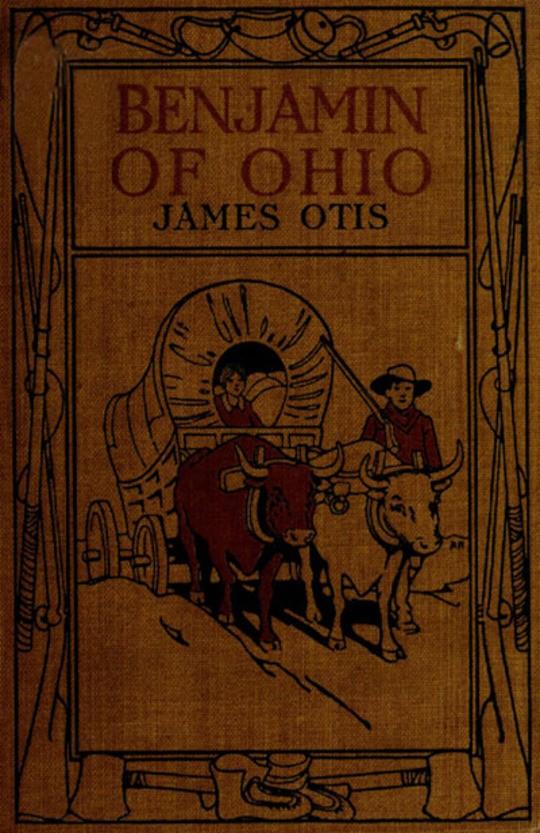 Benjamin of Ohio A Story of the Settlement of Marietta