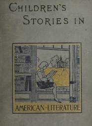 Children's Stories in American Literature, 1660-1860