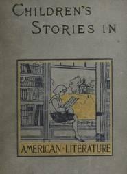 Children's Stories in American Literature, 1660-1860