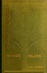 Savage Island An Account of a Sojourn in Niué and Tonga