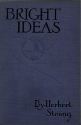 Bright Ideas: A Record of Invention and Misinvention