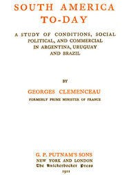 South America To-day A Study of Conditions, Social, Political and Commercial in Argentina, Uruguay and Brazil