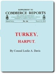 Supplement to Commerce Reports Daily Consular and Trade Reports Turkey, Harput
