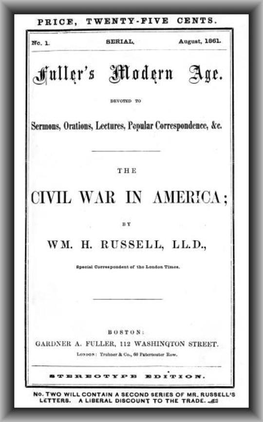 The Civil War in America Fuller's Modern Age, August 1861
