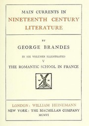 Main Currents in Nineteenth Century Literature - 5. The Romantic School in France