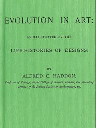 Evolution in Art As Illustrated by the Life-histories of Designs