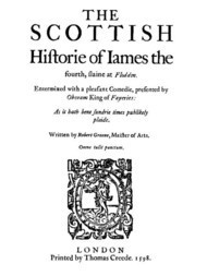 The Scottish History of James the Fourth 1598