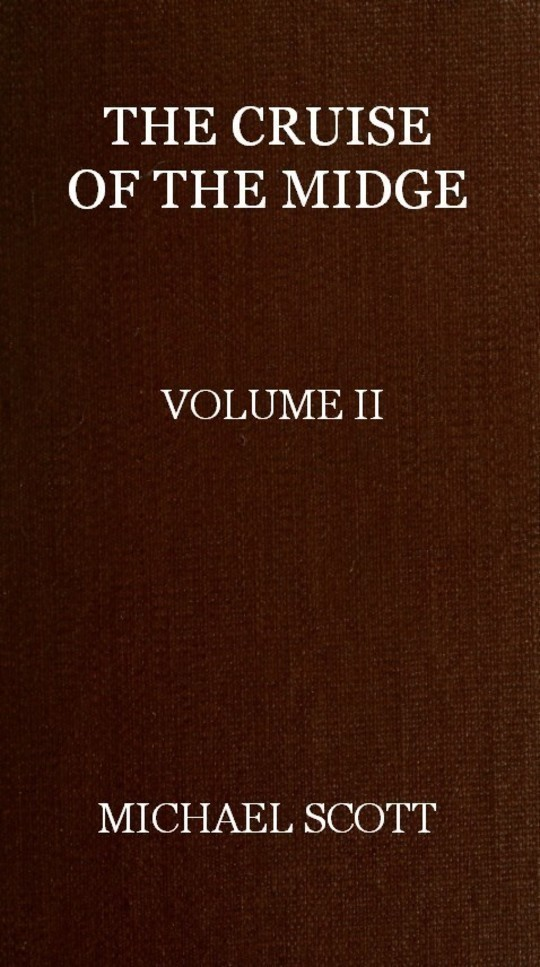The Cruise of the Midge (Vol. II of 2)