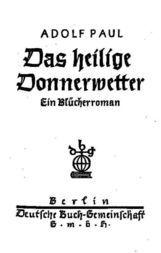 Das heilige Donnerwetter. Ein Blücherroman