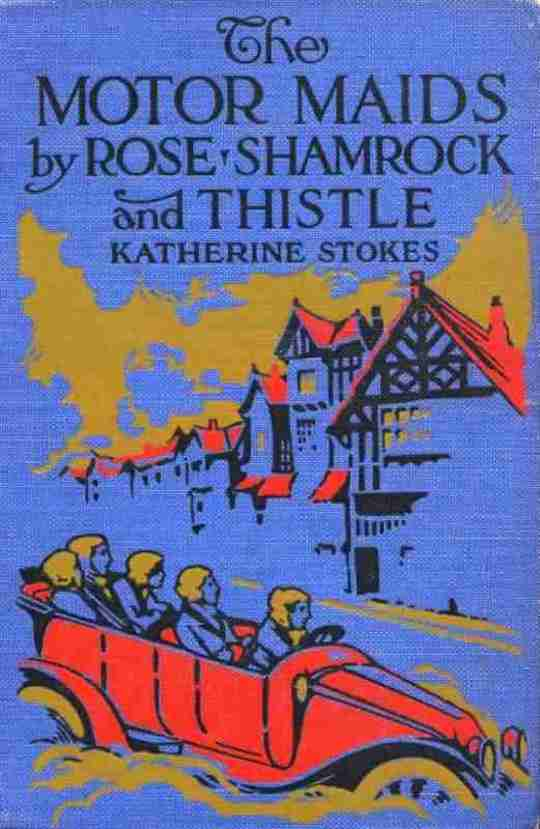 The Motor Maids by Rose, Shamrock and Thistle