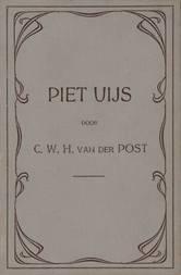 Piet Uijs of lijden en strijd der voortrekkers in Natal