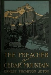 The Preacher of Cedar Mountain: A Tale of the Open Country