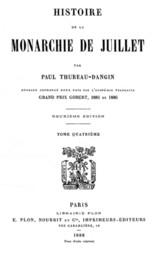 Histoire de la Monarchie de Juillet (Volume 4 / 7)