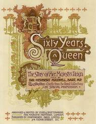 Sixty Years a Queen The Story of Her Majesty's Reign