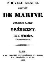 Nouveau manuel complet de marine première partie: gréement