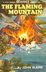 The Flaming Mountain: A Rick Brant Science-Adventure Story