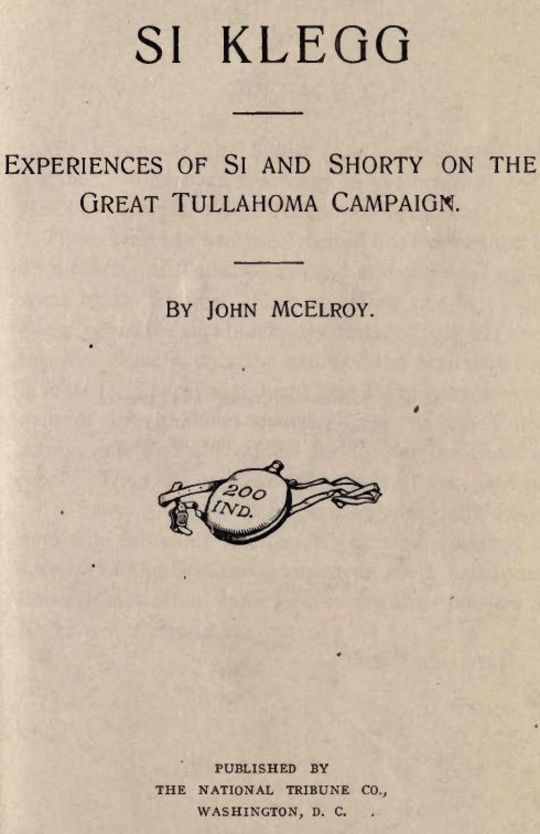 Si Klegg, Book 4 Experiences of Si and Shorty on the Great Tullahoma Campaign
